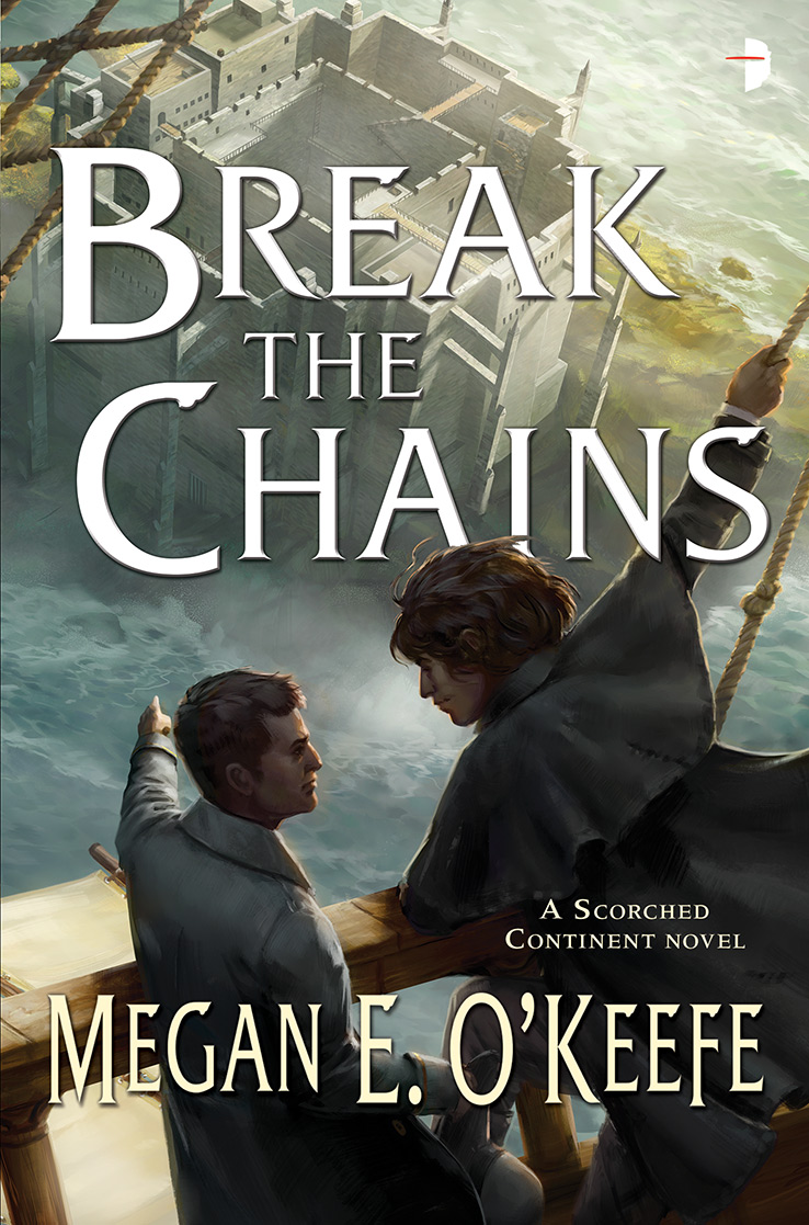 Break the Chains, by Megan E. O'Keefe