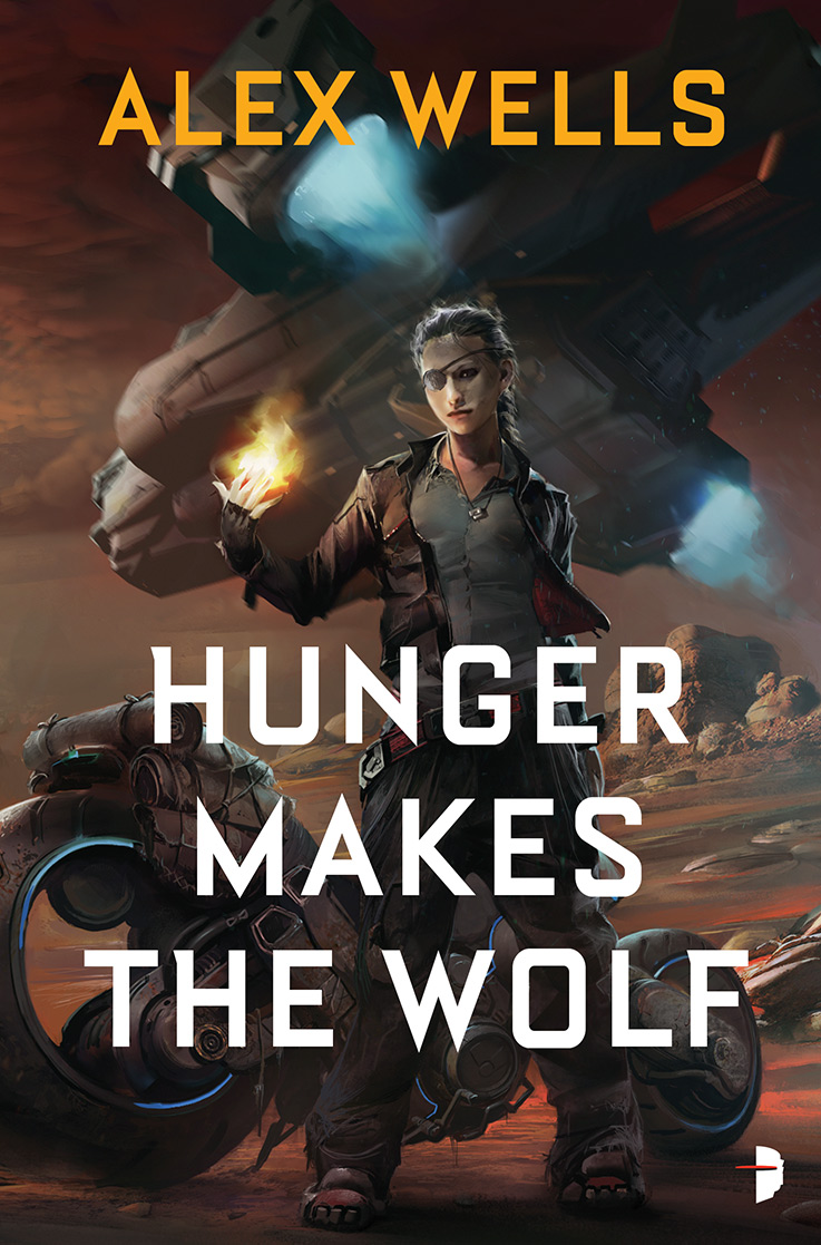 Hunger Makes the Wolf, by Alex Wells