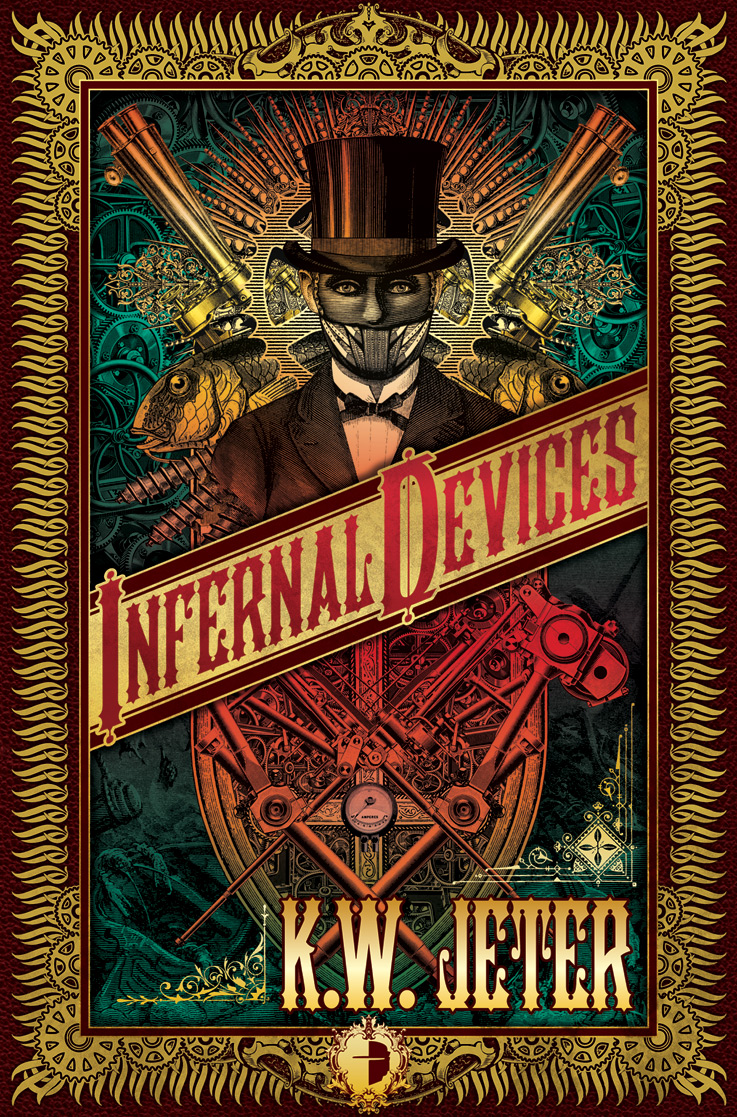 Infernal Devices by James P. Blaylock
