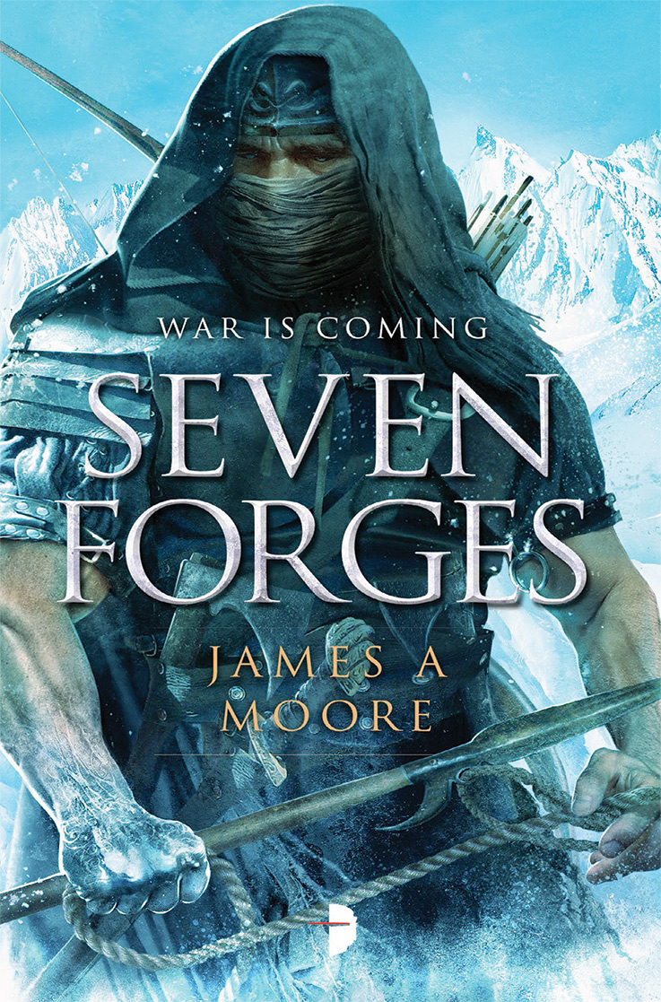 Seven Forges by James A. Moore, artwork by Alejandro Colucci