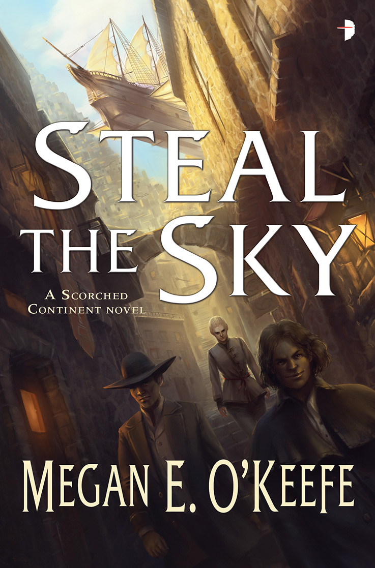 Steal the Sky, by Megan O'Keefe