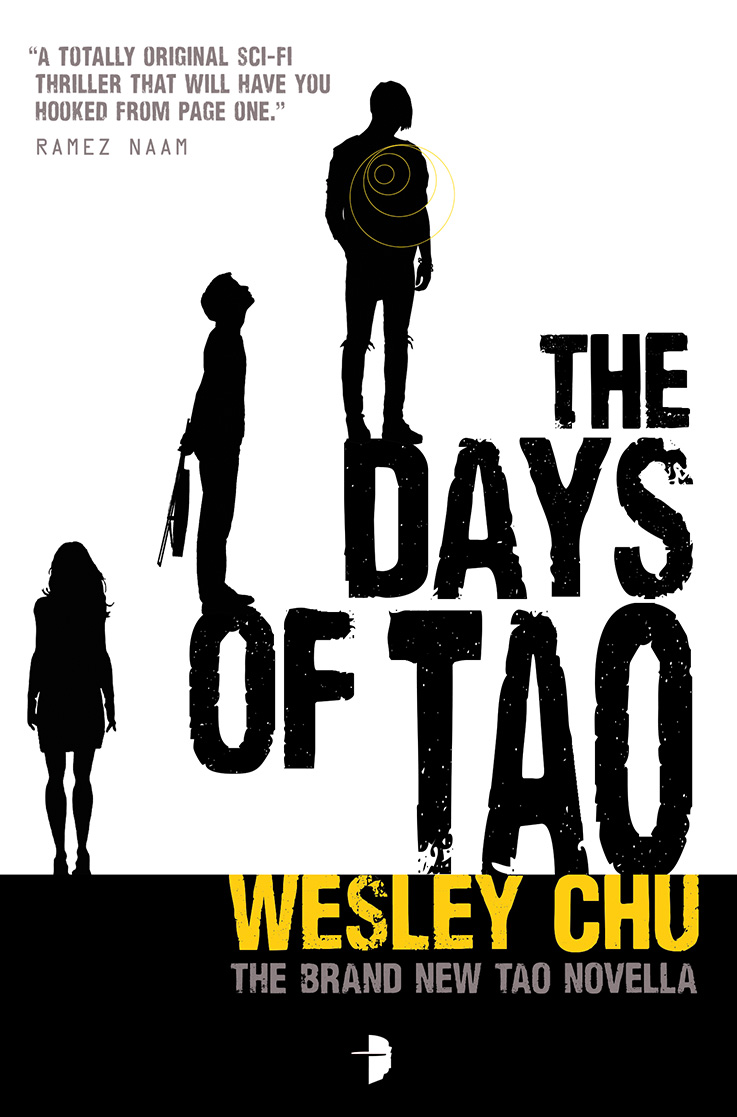 The Days of Tao by Wesley Chu