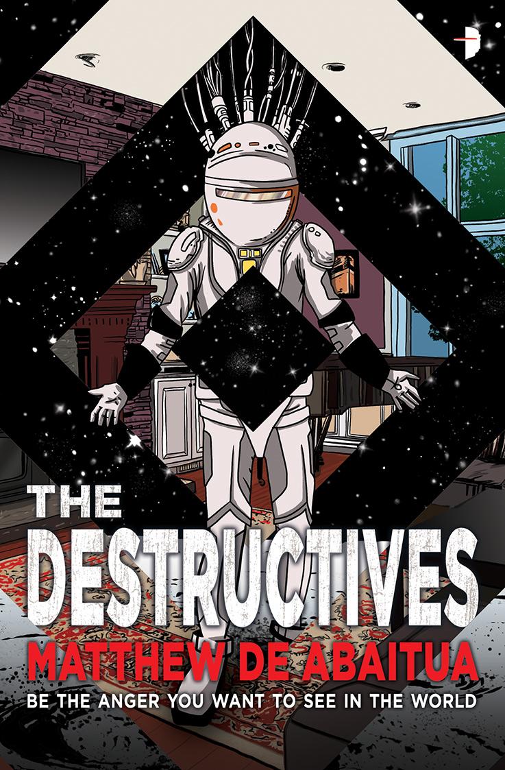 The Destructives, by Matthew de Abaitua