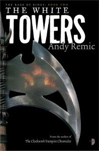The White Towers by Andy Remic