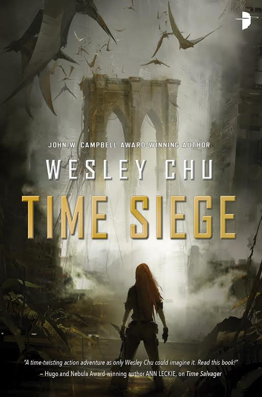 Time Siege by Wesley Chu (UK/ANZ only)